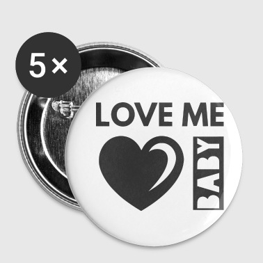 love me baby - Small Buttons