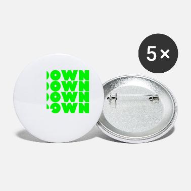 Down Down Down Down Down Design - Small Buttons