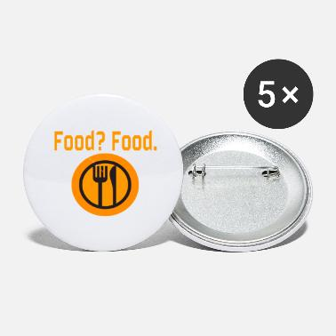 Food Food? Food. - Small Buttons