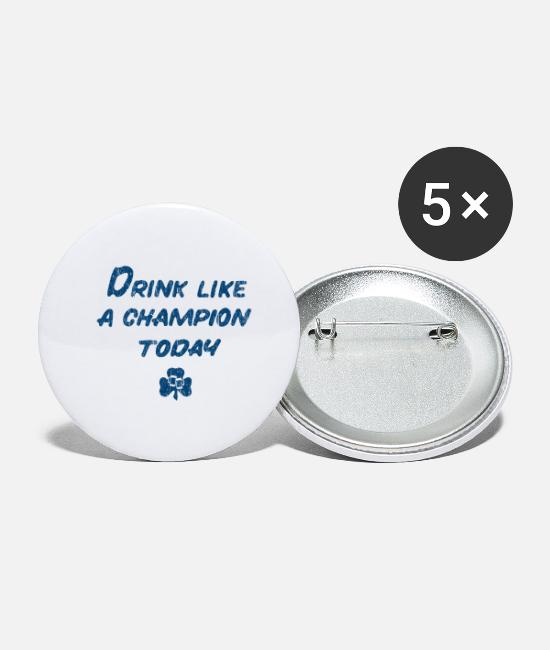 Fighting Buttons & Pins - Drink Like a Champion - Small Buttons white