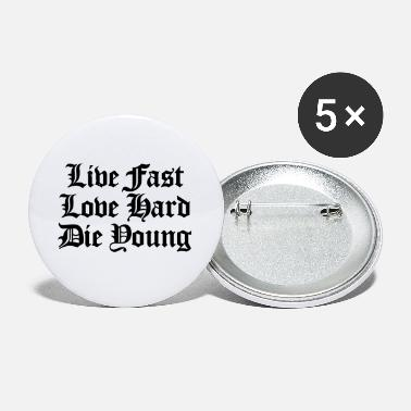 Laugh live fast love hard - Small Buttons