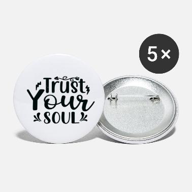 Story Trust Your Soul - Small Buttons