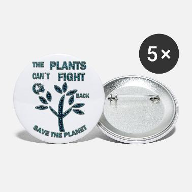 Planet The plants can´t fight - Small Buttons
