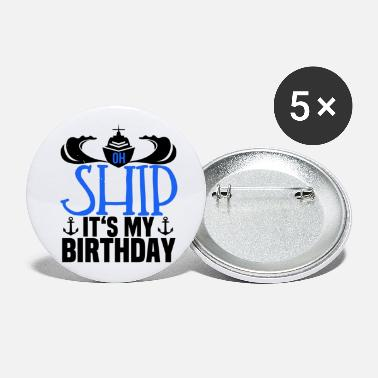 Sailboat sailing sailor birthday sailing ship boat captain - Small Buttons