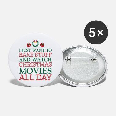Hallmark Christmas Movies I just want to bakestuff and watch christmas movie - Small Buttons