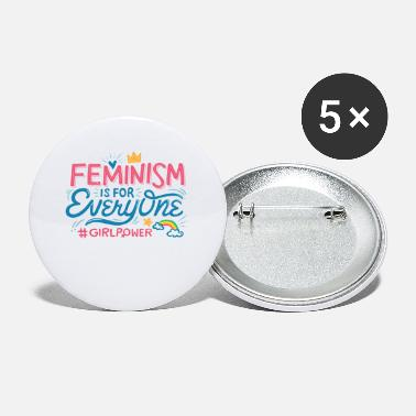 For Everyone FEMINISM IS FOR EVERYONE - Small Buttons
