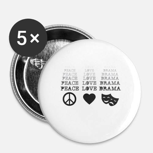 Funny Peace Love Drama Actor Acting Thespians Gift Small Buttons | Spreadshirt