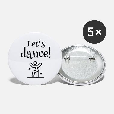 Lets Have A Party Let's have a Party - Let's dance - Small Buttons