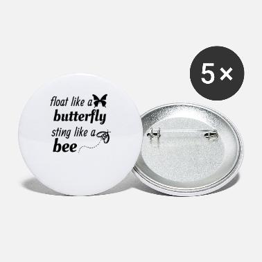 Float Like A Butterfly Sting Like A Bee float like a butterfly sting like a bee tee tshirt - Small Buttons