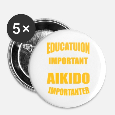 Aikido AIKIDO IS IMPORTANTER - Small Buttons