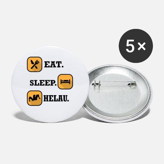 Birthday Buttons - Eat Sleep Helau - Small Buttons white