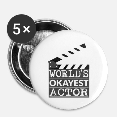 Shakespeare Funny Actor Gift - World's Okayest Actor - Small Buttons