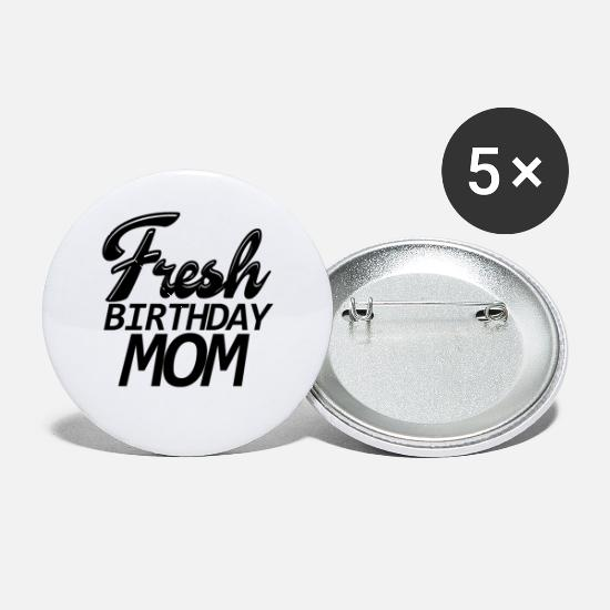 Birthday Buttons - fresh birthday mom shirt - Small Buttons white