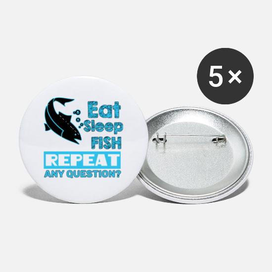 Pond Buttons - Eat Sleep Fish Repeat Any Question? - Small Buttons white