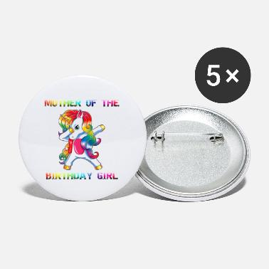 MOTHER Of Birthday Girl Dabbing Unicorn Party - Small Buttons