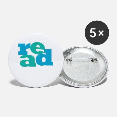 Read READ! Reading educates! - Small Buttons