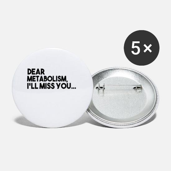 Hilarious Buttons - Dear Metabolism, I'll Miss You - Small Buttons white