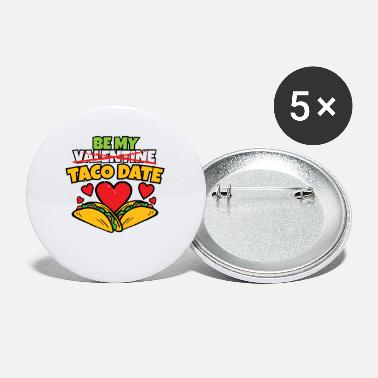 Established Womens Be My Taco Date Funny Valentine's Day - Small Buttons