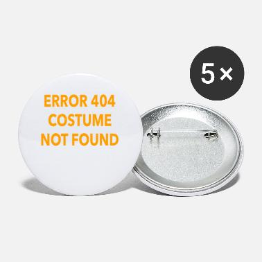 Error 404 Costume Not Found Halloween Gift - Small Buttons