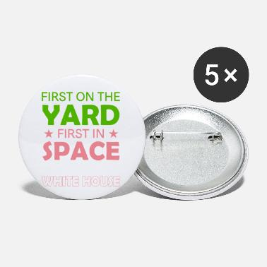 First First On The Yard First In Space - Small Buttons