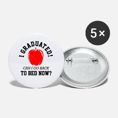 High School Graduate Class Of 2021 Graduated To Bed Now Funny Graduatio - Small Buttons