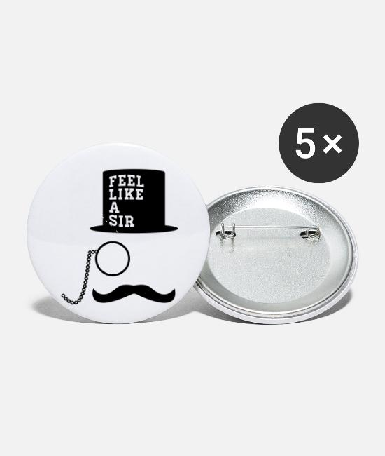 Boss Buttons & Pins - Feel Like A Sir meme mustache monocle - Small Buttons white