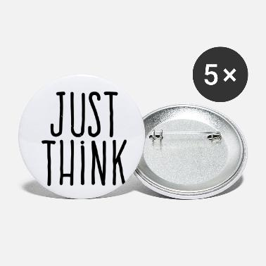 just think - Small Buttons