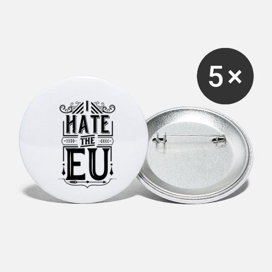 Eu Buttons - I hate the EU - Small Buttons white