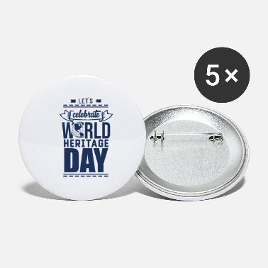 Heritage World Heritage Day World Heritage Day - Small Buttons