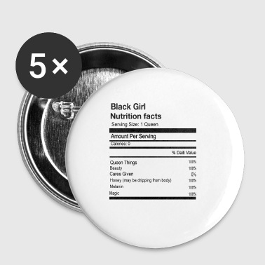 BLACK GIRL NUTRITION FACTS - Small Buttons