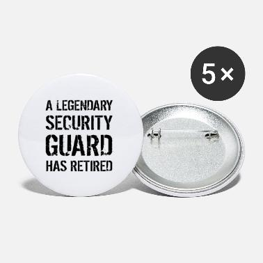 Distressed Legendary Security Guard Has Retired Retirement - Small Buttons
