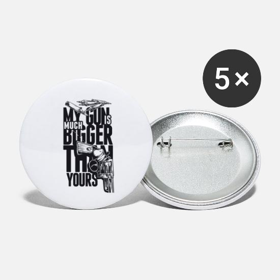 Sex Buttons - My Gun Is Mutch Bigger than yours - Small Buttons white