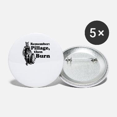 Pillage Pillage and Burn Funny - Small Buttons