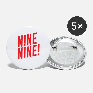 Nine Nine Nine - Small Buttons