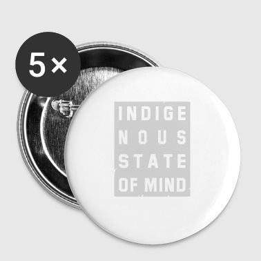 Indigenous State Of Mind - Small Buttons
