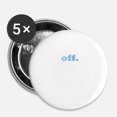 Off off. - Small Buttons