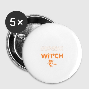 Screw Being Surgeon Wanna Witch Halloween - Small Buttons