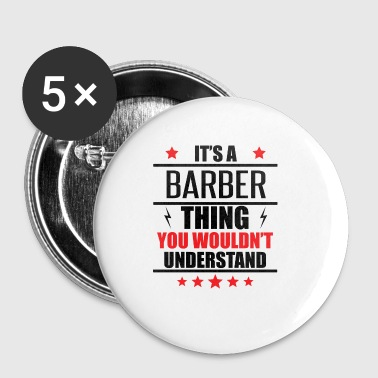 It's A Barber Thing - Small Buttons