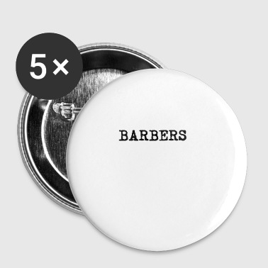 Barbers Are Importanter - Small Buttons