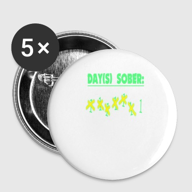 Days sober - Small Buttons
