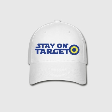STAY ON TARGET star centre awesome! - Baseball Cap