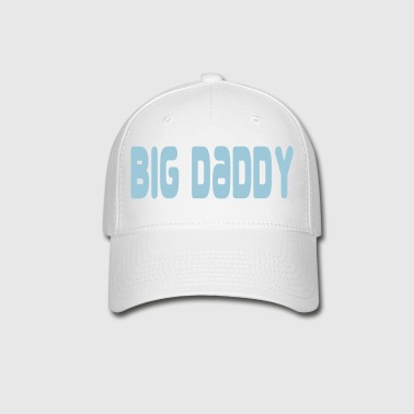 big_daddy1 - Baseball Cap