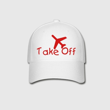 Take Off - Baseball Cap