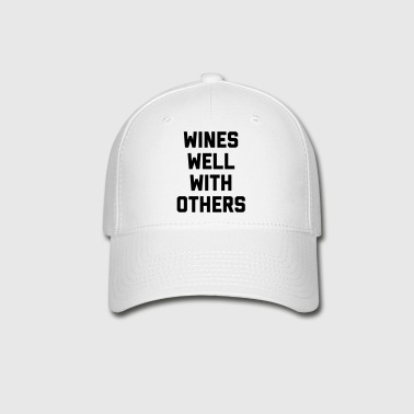 Wines Well Funny Quote - Baseball Cap