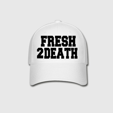FRESH2DEATH - Baseball Cap