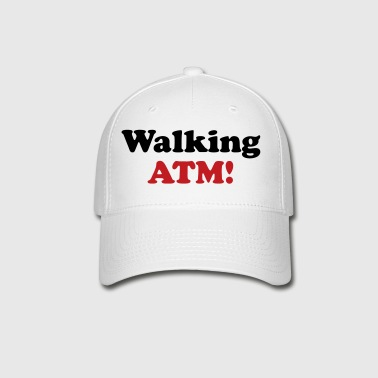 Walking ATM! - Baseball Cap