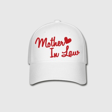 mother in law - Baseball Cap
