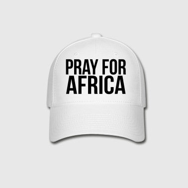 PRAY FOR AFRICA - Baseball Cap