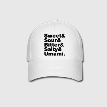 Five Basic Tastes - Baseball Cap