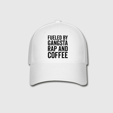 Gangsta Rap And Coffee Funny Quote - Baseball Cap
